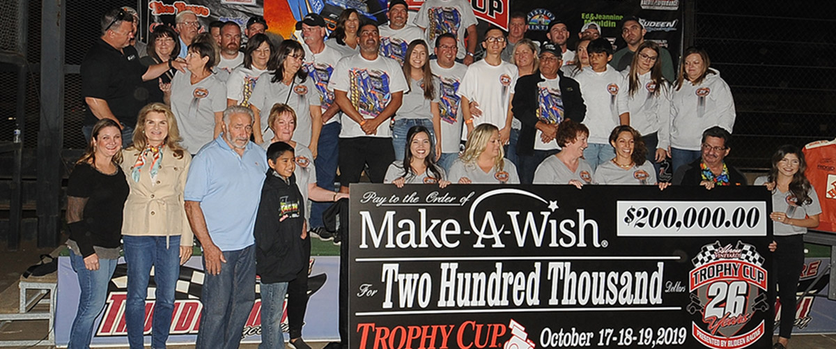 2019 Trophy Cup Check to Make A Wish